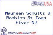 Maureen Schultz 9 Robbins St Toms River NJ