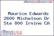 Maurice Edwards 2600 Michelson Dr Ste 800 Irvine CA