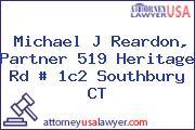 Michael J Reardon, Partner 519 Heritage Rd # 1c2 Southbury CT
