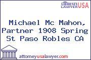 Michael Mc Mahon, Partner 1908 Spring St Paso Robles CA