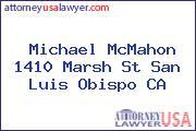 Michael McMahon 1410 Marsh St San Luis Obispo CA