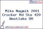 Mike Naymik 2001 Crocker Rd Ste 420 Westlake OH