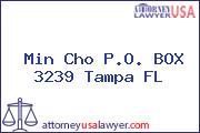 Min Cho P.O. BOX 3239 Tampa FL