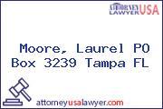 Moore, Laurel PO Box 3239 Tampa FL