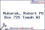 Mubarak, Robert PO Box 725 Tomah WI