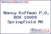 Nancy Koffman P.O. BOX 10009 Springfield MO