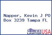 Napper, Kevin J PO Box 3239 Tampa FL