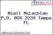 Niall McLachlan P.O. BOX 3239 Tampa FL