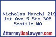 Nicholas Marchi 219 1st Ave S Ste 305 Seattle WA