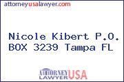 Nicole Kibert P.O. BOX 3239 Tampa FL