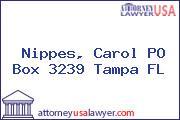 Nippes, Carol PO Box 3239 Tampa FL