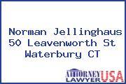 Norman Jellinghaus 50 Leavenworth St Waterbury CT