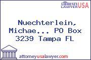 Nuechterlein, Michae... PO Box 3239 Tampa FL