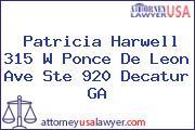 Patricia Harwell 315 W Ponce De Leon Ave Ste 920 Decatur GA