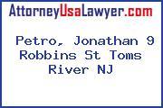 Petro, Jonathan 9 Robbins St Toms River NJ