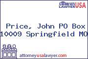 Price, John PO Box 10009 Springfield MO