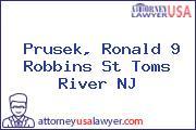 Prusek, Ronald 9 Robbins St Toms River NJ