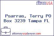 Psarras, Terry PO Box 3239 Tampa FL