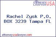 Rachel Zysk P.O. BOX 3239 Tampa FL