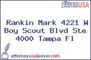 Rankin Mark 4221 W Boy Scout Blvd Ste 4000 Tampa Fl
