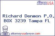 Richard Denmon P.O. BOX 3239 Tampa FL