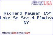 Richard Keyser 150 Lake St Ste 4 Elmira NY