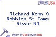 Richard Kohn 9 Robbins St Toms River NJ