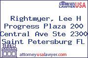 Rightmyer, Lee H Progress Plaza 200 Central Ave Ste 2300 Saint Petersburg FL