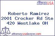 Roberto Ramirez 2001 Crocker Rd Ste 420 Westlake OH