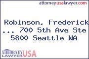 Robinson, Frederick 700 5th Ave Ste 5800 Seattle WA