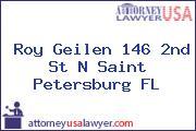 Roy Geilen 146 2nd St N Saint Petersburg FL