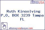 Ruth Kinsolving P.O. BOX 3239 Tampa FL