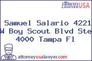 Samuel Salario 4221 W Boy Scout Blvd Ste 4000 Tampa Fl