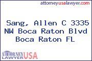 Sang, Allen C 3335 NW Boca Raton Blvd Boca Raton FL