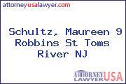 Schultz, Maureen 9 Robbins St Toms River NJ