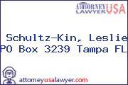 Schultz-Kin, Leslie PO Box 3239 Tampa FL