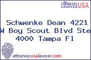 Schwenke Dean 4221 W Boy Scout Blvd Ste 4000 Tampa Fl
