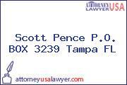 Scott Pence P.O. BOX 3239 Tampa FL