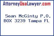 Sean McGinty P.O. BOX 3239 Tampa FL
