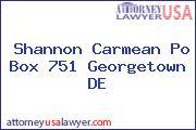 Shannon Carmean Po Box 751 Georgetown DE