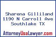 Sharena Gilliland 1190 N Carroll Ave Southlake TX