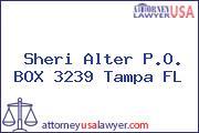 Sheri Alter P.O. BOX 3239 Tampa FL