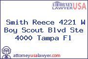 Smith Reece 4221 W Boy Scout Blvd Ste 4000 Tampa Fl