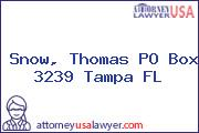 Snow, Thomas PO Box 3239 Tampa FL