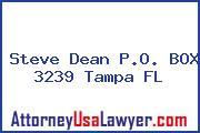 Steve Dean P.O. BOX 3239 Tampa FL