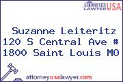 Suzanne Leiteritz 120 S Central Ave # 1800 Saint Louis MO