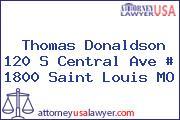 Thomas Donaldson 120 S Central Ave # 1800 Saint Louis MO