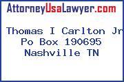 Thomas I Carlton Jr Po Box 190695 Nashville TN