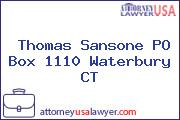 Thomas Sansone PO Box 1110 Waterbury CT