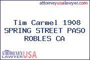 Tim Carmel 1908 SPRING STREET PASO ROBLES CA